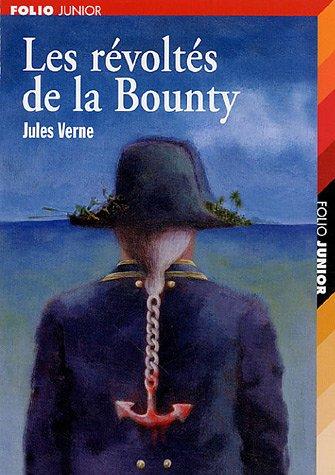 Les Revoltes De La Bounty ; Un Drame Au Mexique(Extraordinary Voyages 18*)