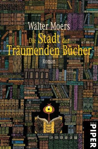 Die Stadt der Träumenden Bücher (Zamonien, #4)