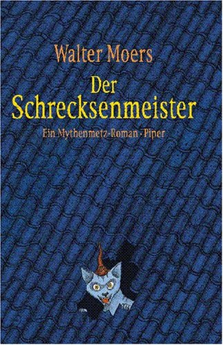 Der Schrecksenmeister by Walter Moers