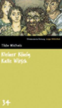 Descargar Kleiner könig kalle wirsch epub gratis online Tilde Michels