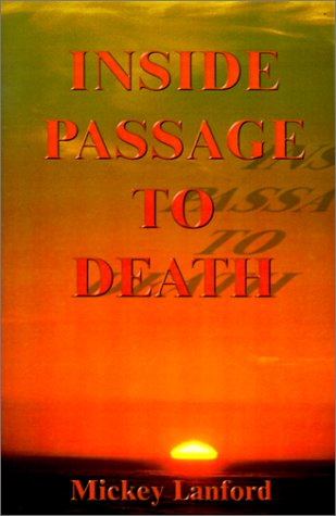 Inside Passage to Death