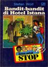 STOP : Bandit-Bandit di Hotel Istana