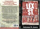 The Lex Street Massacre
