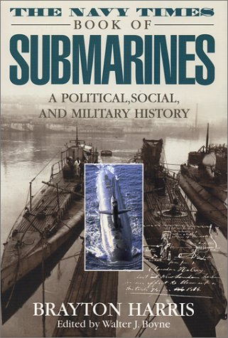 the-navy-times-book-of-submarines-a-political-social-and-military-history
