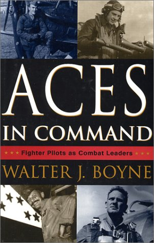 Aces In Command: Fighter Pilots as Combat Leaders por Walter J. Boyne MOBI TORRENT
