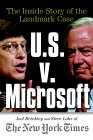 U.S. V. Microsoft: The Inside Story of the Landmark Case
