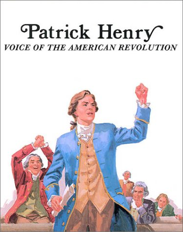 compare american revolution and patrick henry Henry, patrick patrick henry's speech to the virginia house of burgesses, richmond, virginia march 23, 1775 historic american documents.