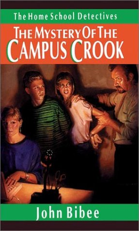 The Mystery of the Campus Crook (The Homeschool Detectives, #4)