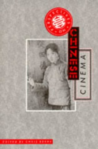 Perspectives of Chinese Cinema by Chris Berry