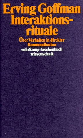 goffman e. interaction ritual. essays on face to face behavior Interaction ritual: essays on face-to-face behavior (erving goffman.