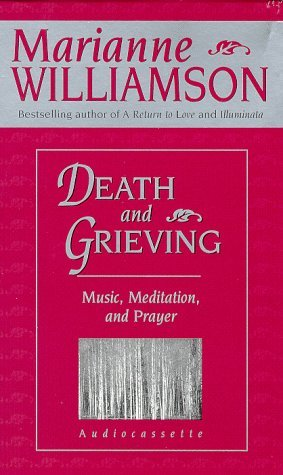 Death and Grieving: Music, Meditation, and Prayer