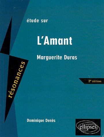 Étude sur Marguerite Duras, L'amant