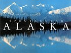 Spectacular Alaska (Illustrated Travel)