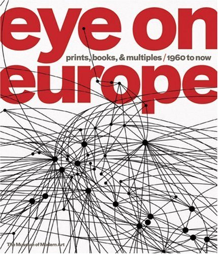 Eye on Europe: Prints, Books & Multiples, 1960 to Now