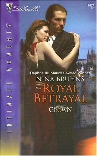 Royal Betrayal by Nina Bruhns