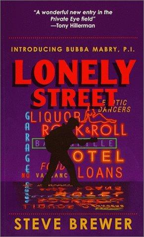 Lonely Street (Bubba Mabry P.I. #1)