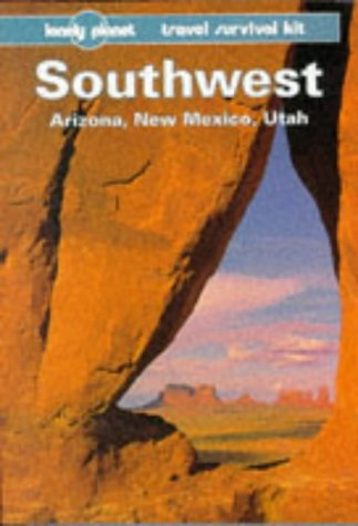 Southwest: Arizona, New Mexico, Utah: Travel Survival Kit