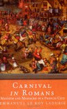 Carnival in Romans:Mayhem and Massacre in a French City
