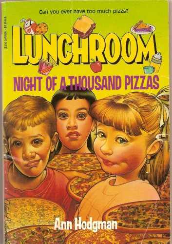 Night Of A Thousand Pizzas (Lunchroom, 1)