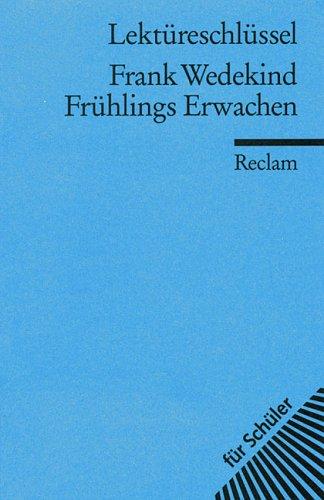 Frank Wedekind: Frühlings Erwachen