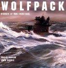Wolfpack: U Boats At War, 1939 1945