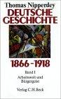 Deutsche Geschichte 1866–1918. Arbeitswelt und Bürgergeist (Deutsche Geschichte 1800–1918, #2)