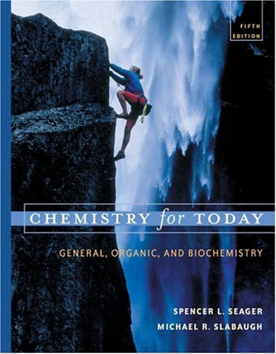 Chemistry For Today: General, Organic, And Biochemistry
