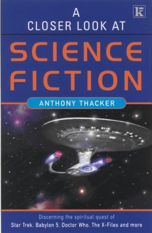 A Closer Look At Science Fiction