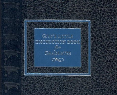 God's Little Instruction Book for Graduates Deluxe Leather