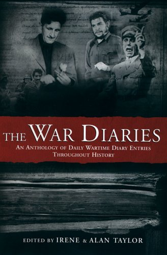 the-war-diaries-an-anthology-of-daily-wartime-diary-entries-throughout-history