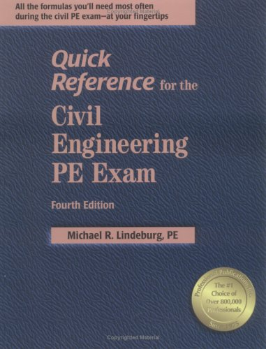 Quick Reference For The Civil Engineering Pe Exam, 4th Ed