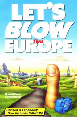 let-s-blow-thru-europe-revised