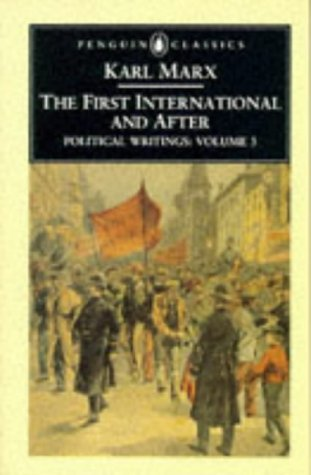 The First International and After