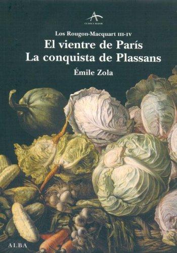 El vientre de Paris / La Conquista de Plassans