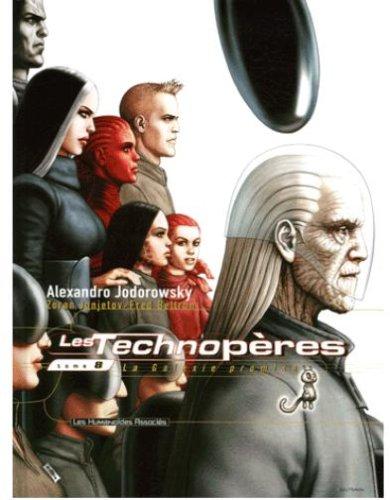 Les Technopères, Tome 8 : La Galaxie promise (Les Technopères #8)