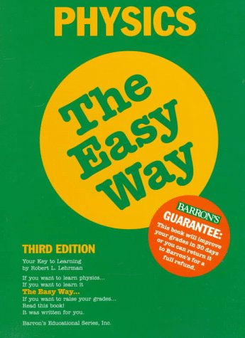 Physics the Easy Way Physics the Easy Way