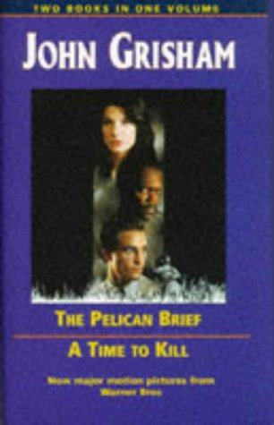 The Pelican Brief / A Time to Kill