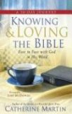 Knowing & Loving the Bible: Face to Face with God in His Word