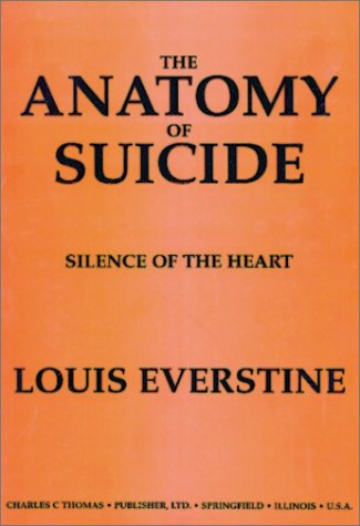 The Anatomy of Suicide: Silence of the Heart