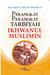 Perangkat-Perangkat Tarbiyah Ikhwanul Muslimin