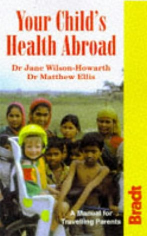your-child-s-health-abroad-a-manual-for-traveling-parents