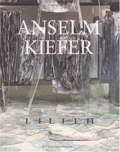 Anselm Kiefer: Lilith