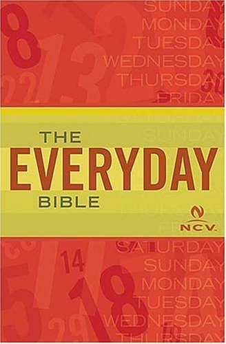 Everyday Bible For People Who Want To Know The Word