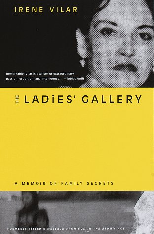 The Ladies' Gallery: A Memoir of Family Secrets