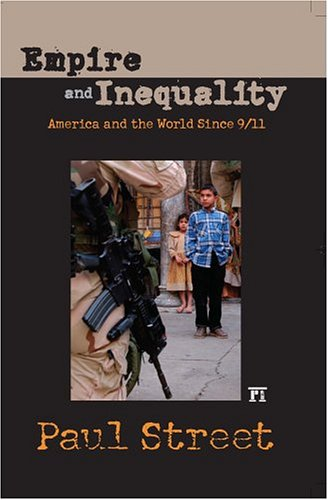 Empire And Inequality: America And The World Since 9/11