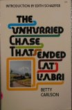 The Unhurried Chase That Ended At L'abri