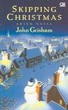 Skipping Christmas by John Grisham