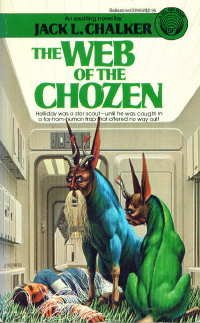 The Web of the Chozen by Jack L. Chalker