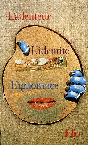Milan Kundera Coffret en 3 volumes : La lenteur ; L'identité ; L'ignorance.