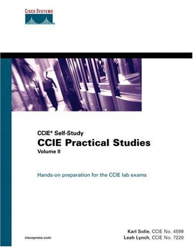 CCIE Practical Studies, Volume II (CCIE Self-Study)